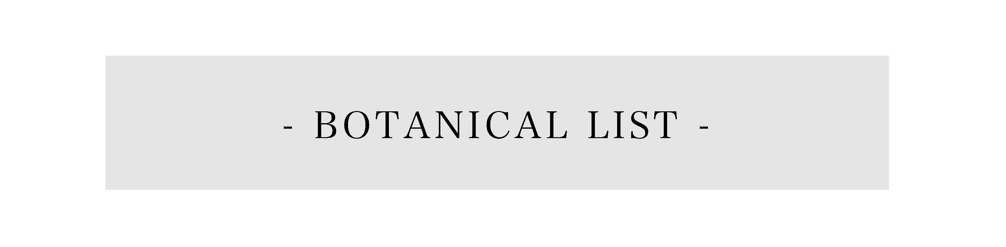 - BOTANICAL LIST -2