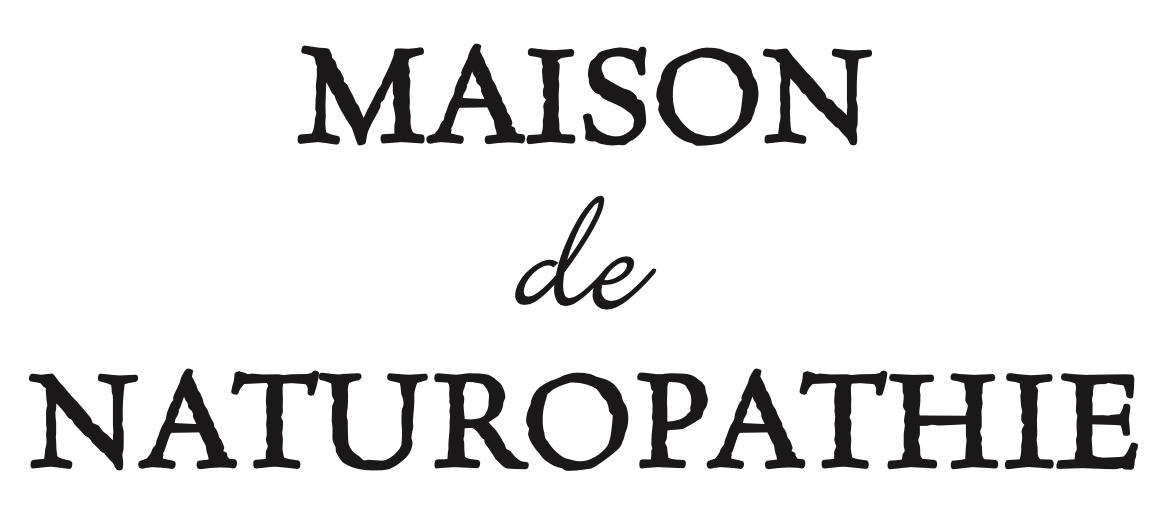 Maison de Naturopathie メゾンドナチュロパシー